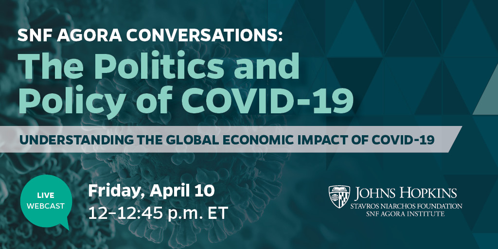 SNF Agora Conversations: The Politics and Policy of COVID-19