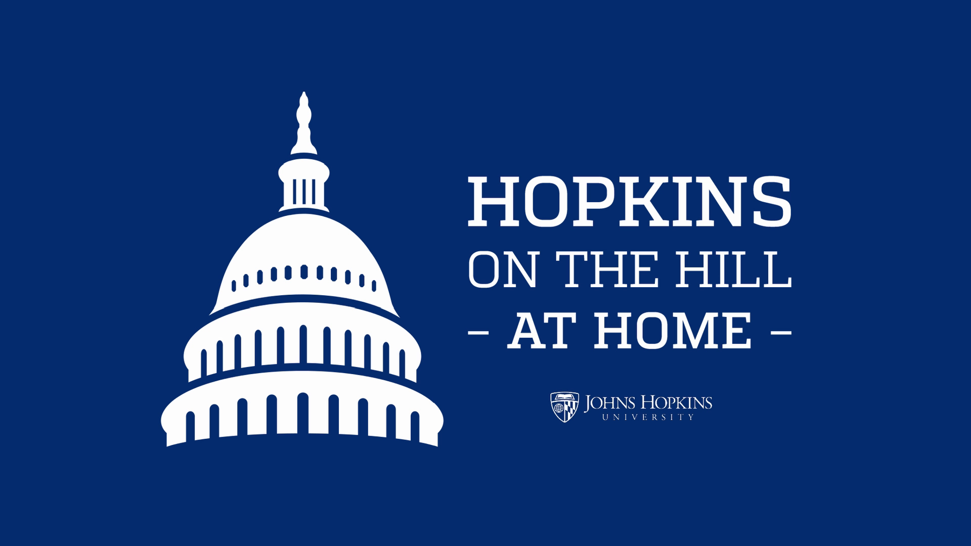 "Solid blue background with text reading ""Hopkins on the Hill at Home"""