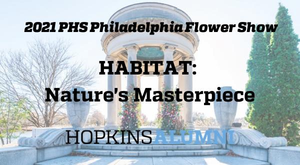 2021 PHS Philadelphia Flower Show: HABITAT header image