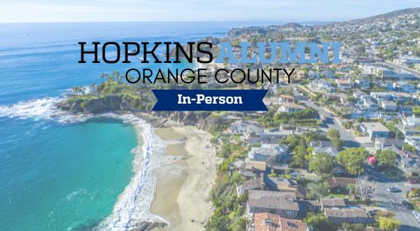 Orange County image with Hopkins Alumni In-Person