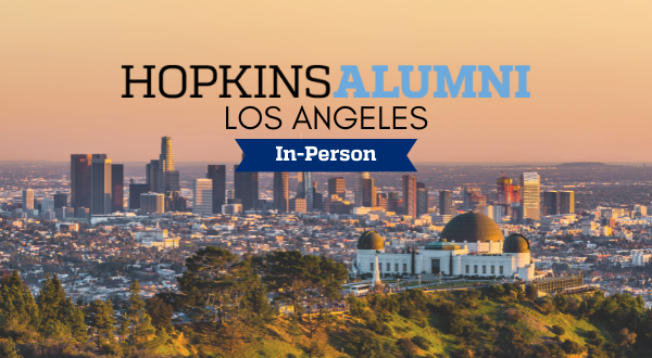 Los Angeles skyline, Hopkins Alumni and In-Person banner