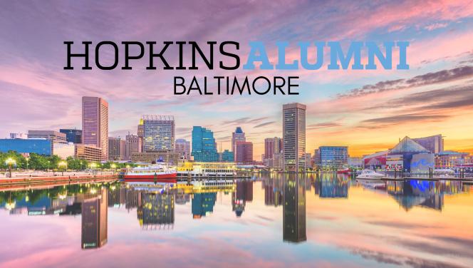 Baltimore Skyline with Hopkins Alumni Baltimore In-Person