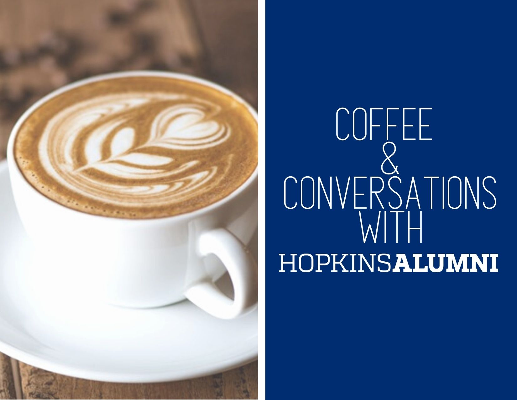 Coffee & Conversations with JHU Alumni - May 2021  header image