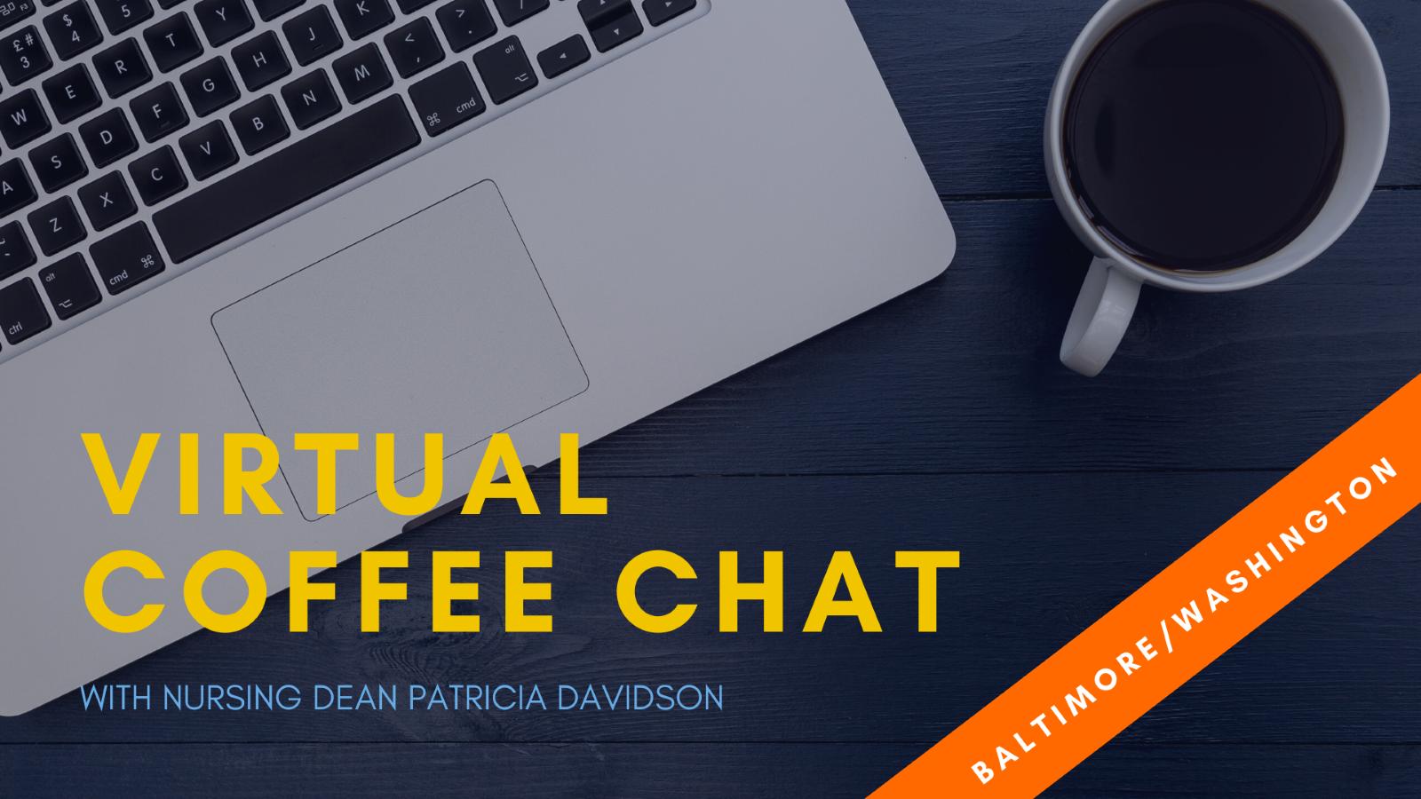 Virtual Coffee Chat with Nursing Dean Davidson - Baltimore/Washington header image
