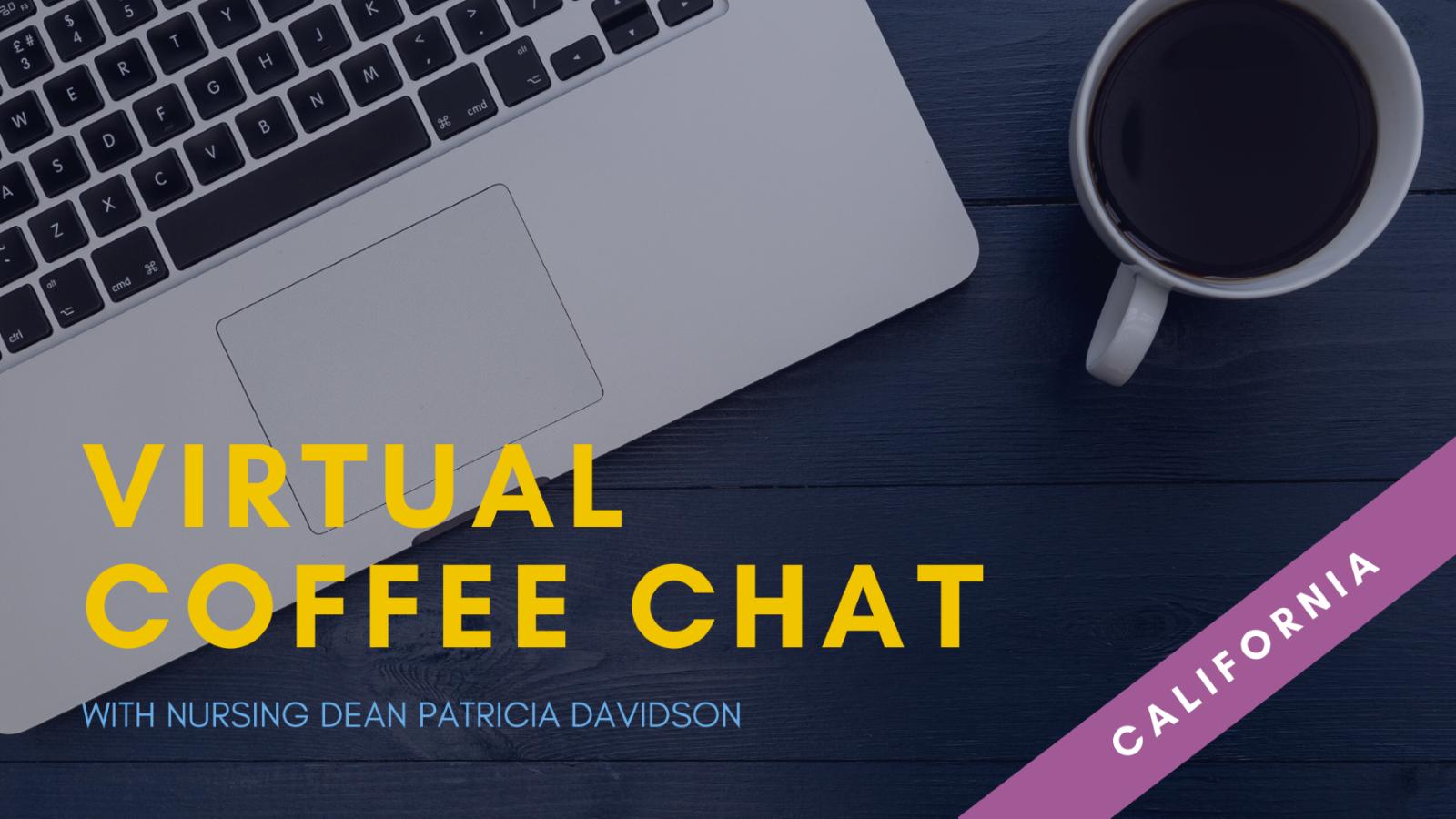 Virtual Coffee Chat with Nursing Dean Davidson - California header image