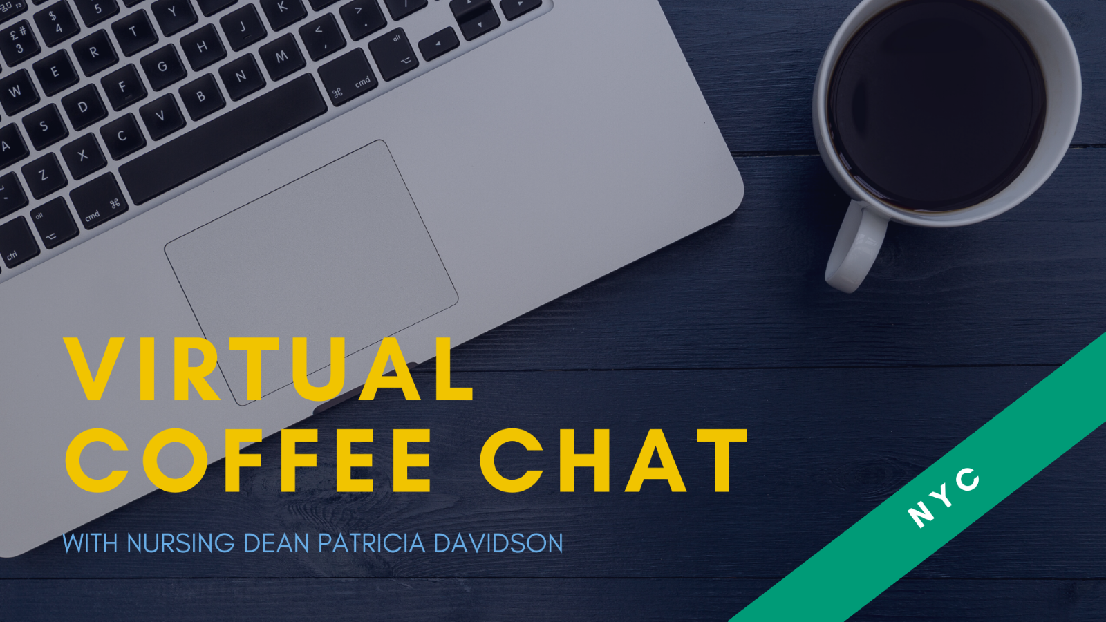 Virtual Coffee Chat with Nursing Dean Davidson - NYC header image