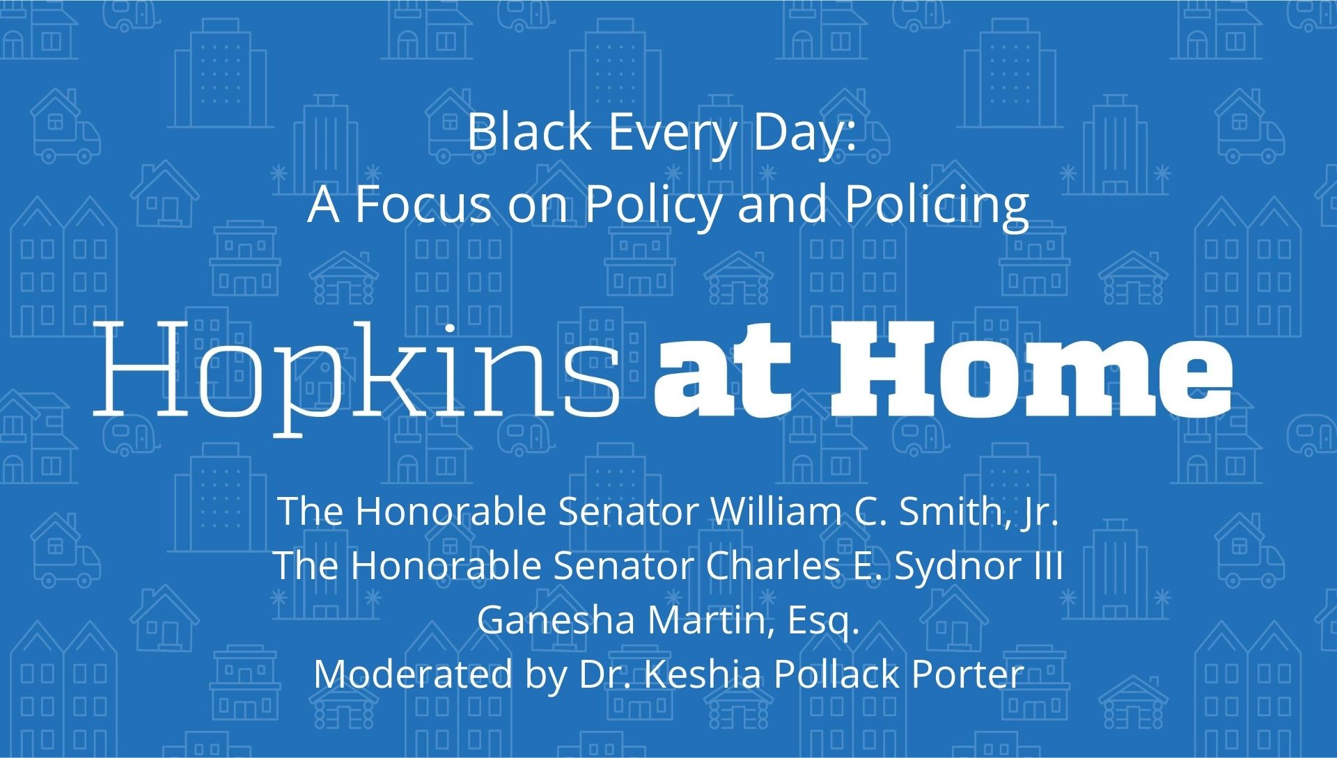 Black Every Day: A Focus on Policy and Policing header image