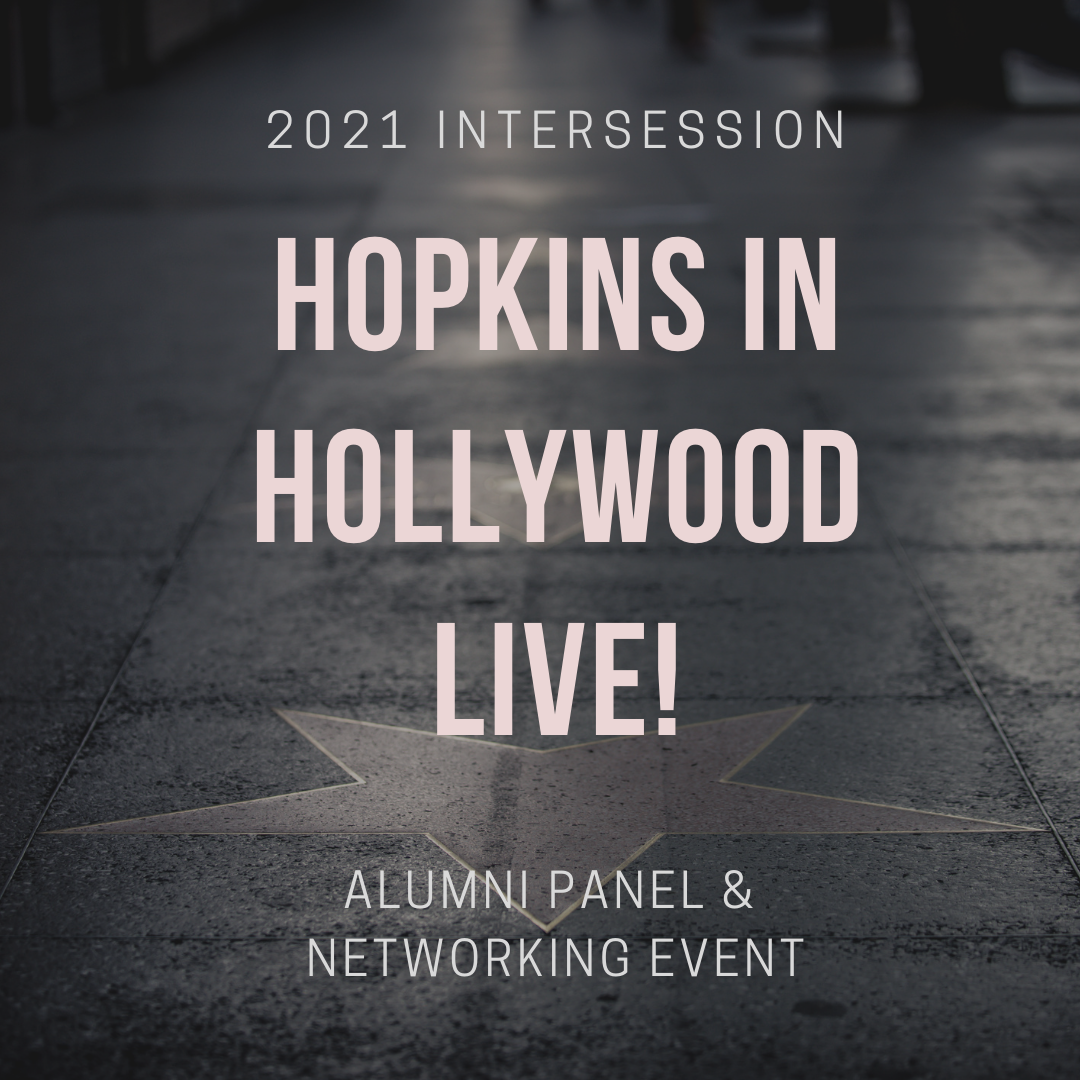 Hopkins in Hollywood LIVE! January Intersession Alumni Panel and Networking Event header image