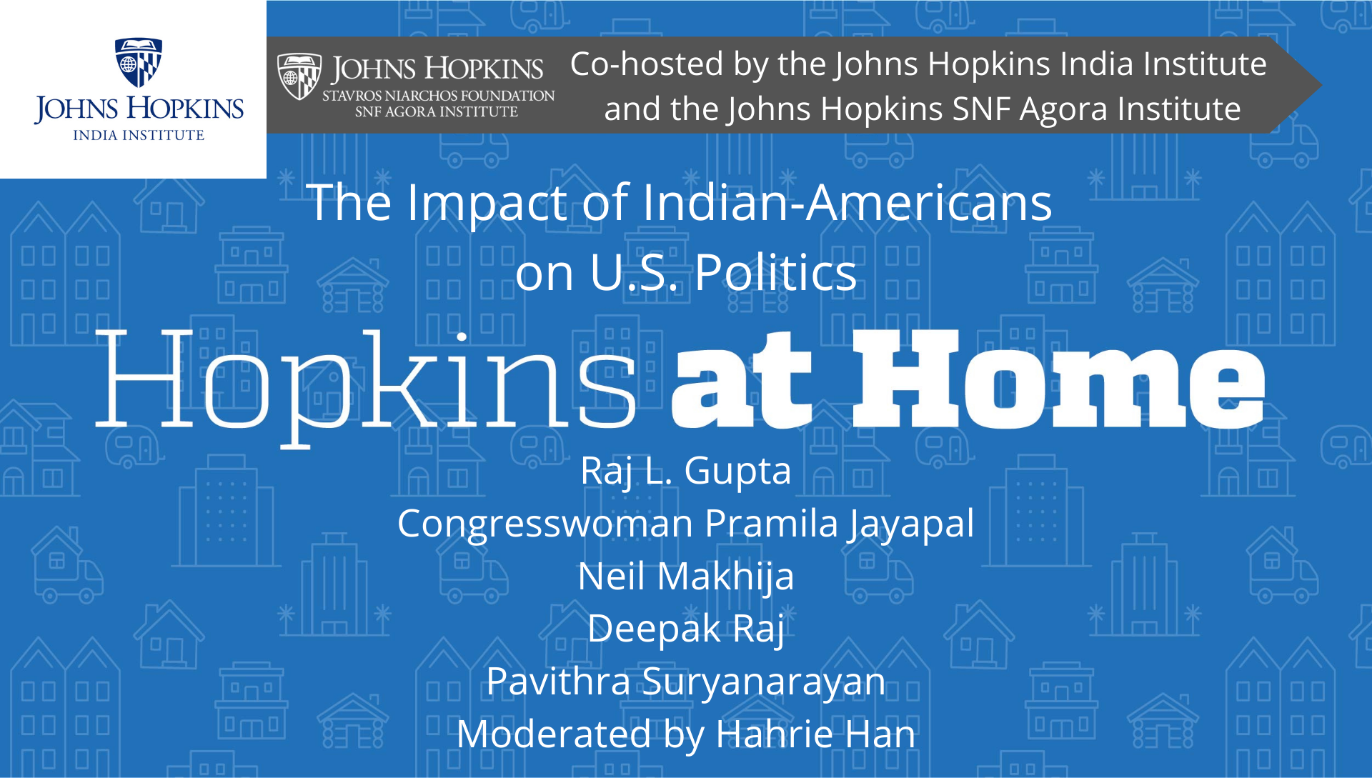 REBROADCAST | The Impact of Indian-Americans on U.S. Politics, Co-Hosted by the Johns Hopkins India Institute and SNF Agora Institute header image