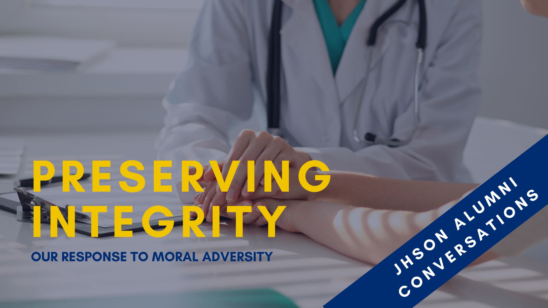 Preserving Integrity: Our Response to Moral Adversity header image