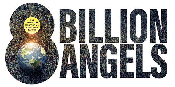 8 Billion Angels: A Film and Conversation Confronting the Impact of Unsustainable Growth header image
